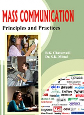 Mass Communication: Principles and Practices
