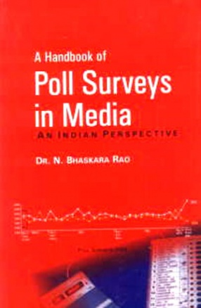 A Handbook of Poll Surveys in Media: An Indian Perspective