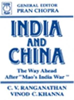 India and China: The Way Ahead