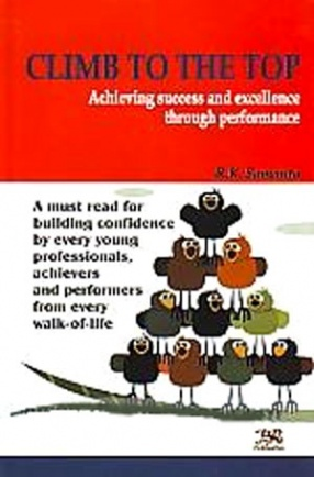 Climb to the Top: Achieving Success and Excellence through Performance