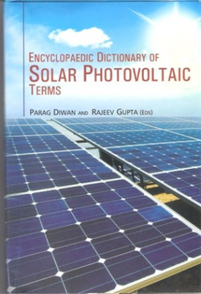 Encyclopaedic Dictionary of Solar Photovoltaic Terms