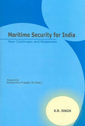 Maritime Security for India: New Challenges and Responses