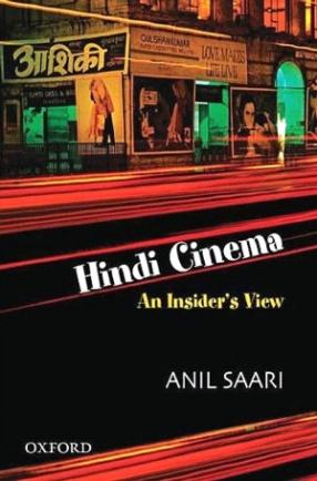 Hindi Cinema: An Insider's View