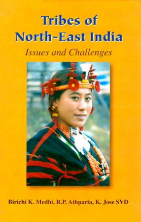 Tribes of North-East India: Issues and Challenges