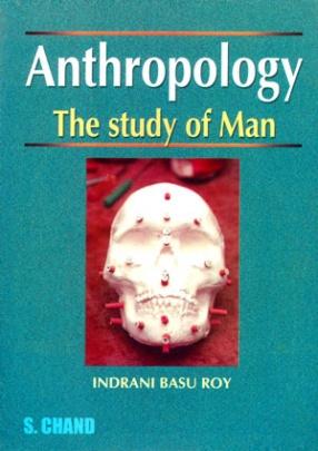 Anthropology Study of Man