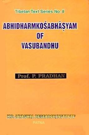 Abhidharmakosabhasyam of Vasubandhu
