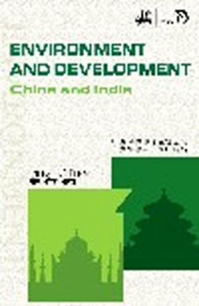 Environment and Development: China and India