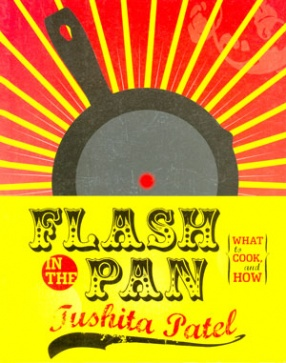 Flash in the Pan: What to Cook, and How