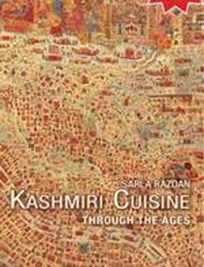 Kashmiri Cuisine Through The Ages