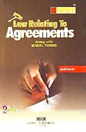 Law Relating to Agreements: Along with Model Forms