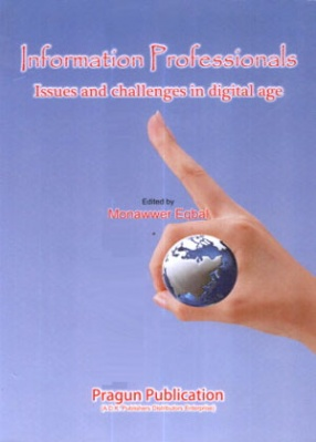 Information Professionals: Issues and Challenges in Digital Age