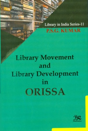Library Movement and Library Development in Orissa