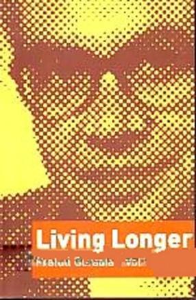 Living Longer (In 4 Volumes)
