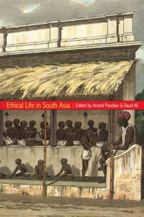 Ethical Life in South Asia