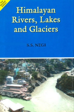 Himalayan Rivers, Lakes and Glaciers