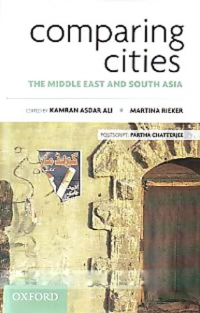Comparing Cities: The Middle East and South Asia