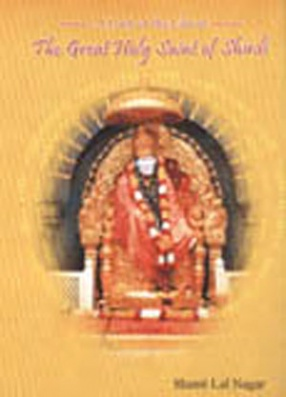 A Look at the Life of the Great Holy Saint of Shirdi