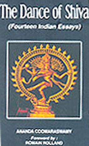 Dance of Shiva: Fourteen Indian Essays