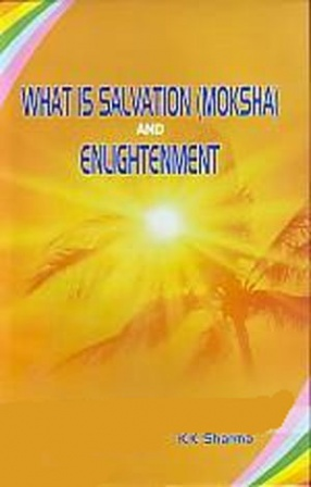 What is Salvation (mokash) and Enlightenment