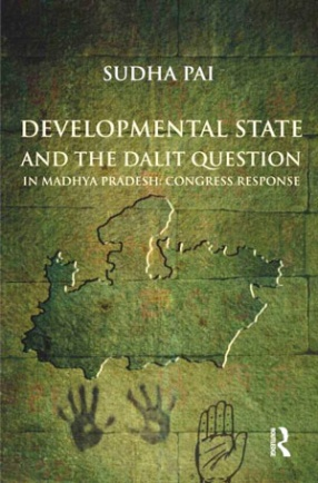 Developmental State and the Dalit Question in Madhya Pradesh: Congress Response