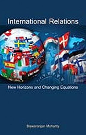 International Relations: New Horizons and Changing Equations (In 2 Volumes)