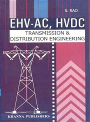 EHV-AC HVDC: Transmission and Distribution Engineering