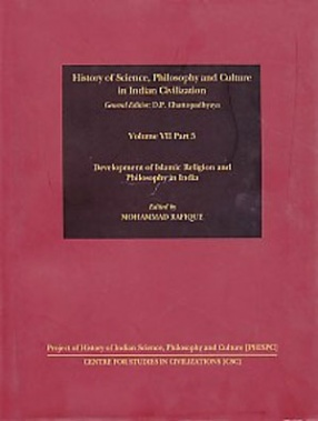 Development of Islamic Religion and Philosophy in India (Volume VII, Part 5)