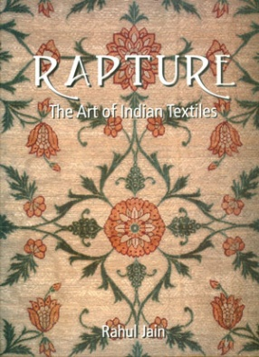 Rapture: The Art Of Indian Textiles