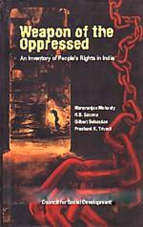 Weapon of the Oppressed: An Inventory of People's Rights in India