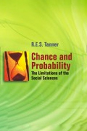 Chance and Probability: The Limitations of the Social Sciences