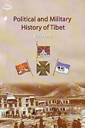 Political & Military History of Tibet, Volume 2