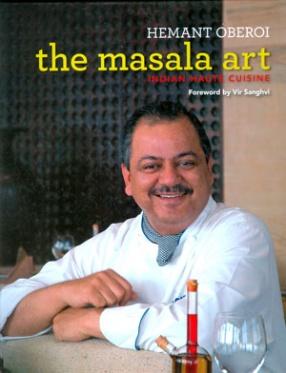 The Masala Art: Indian Haute Cuisine
