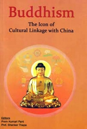 Buddhism: The Icon of Cultural Linkage with China