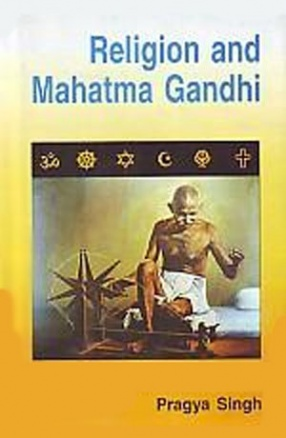 Religion and Mahatma Gandhi