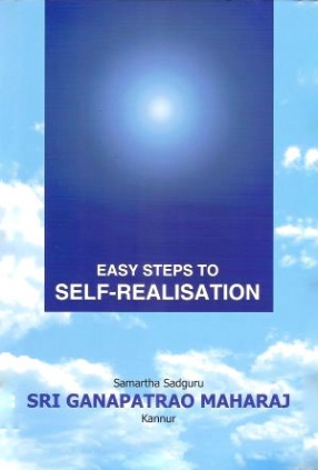 Easy Steps to Self-Realisation: For Daily Reading and Reflection