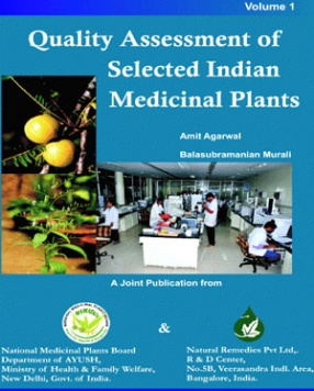 Quality Assessment of Selected Indian Medicinal Plants, Volume 1