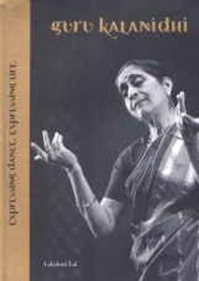 Guru Kalanidhi: Expressing Dance, Expressing Life