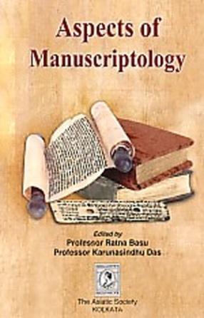 Aspects of Manuscriptology: Punthibidyara Digdarsana