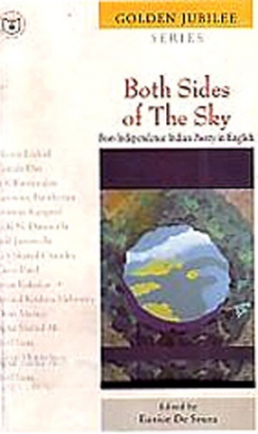 Both Sides of the Sky: Post-Independence Indian Poetry in English