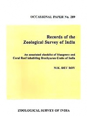 An Annotated Checklist of Mangrove and Coral Reef Inhabiting Brachyuran Crabs of India