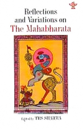 Reflections and Variations on the Mahabharata