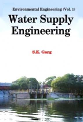 Environmental Engineering, Volume 1: Water Supply Engineering