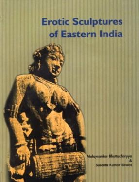 Erotic Sculptures of Eastern India