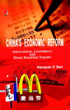 Chinas Economic Reform: Ideological Legitimacy and Deng Xiaoping Theory