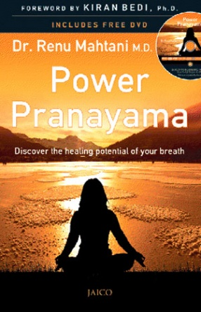 Power Pranayama: Discover the Healing Potential of Your Breath (With CD)