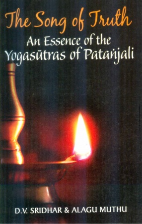 The Song of Truth: An Essence of the Yogasutras of Patanjali