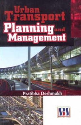 Urban Transport Planning and Management