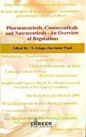 Pharmaceuticals, Cosmeceuticals and Nutraceuticals: An Overview of Regulations