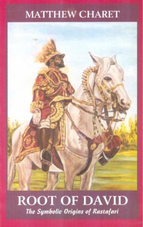 Root of David: The Symbolic Origins of Rastafari