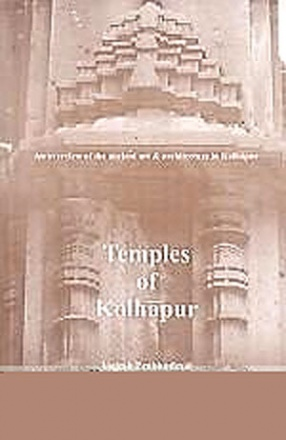 Temples of Kolhapur: An Overview of the Ancient Art & Architecture in Kolhapur